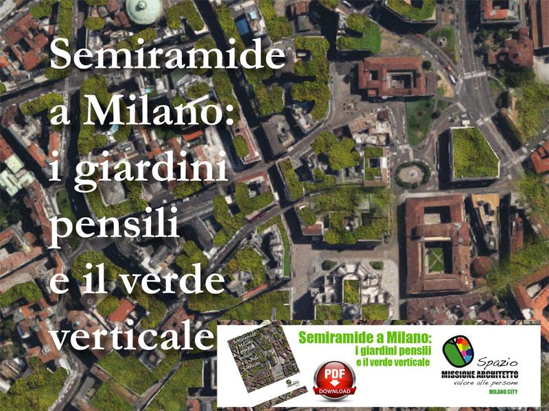 Semiramide a milano: i giardini pensili e il verde verticale